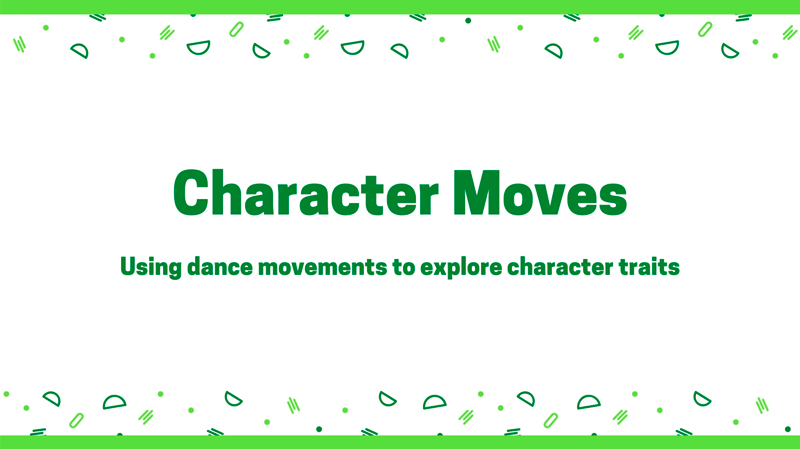 New Digital Ideas: Character Moves