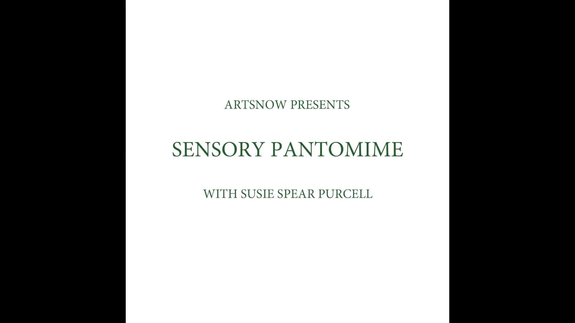New Digital Ideas: Sensory Pantomimes